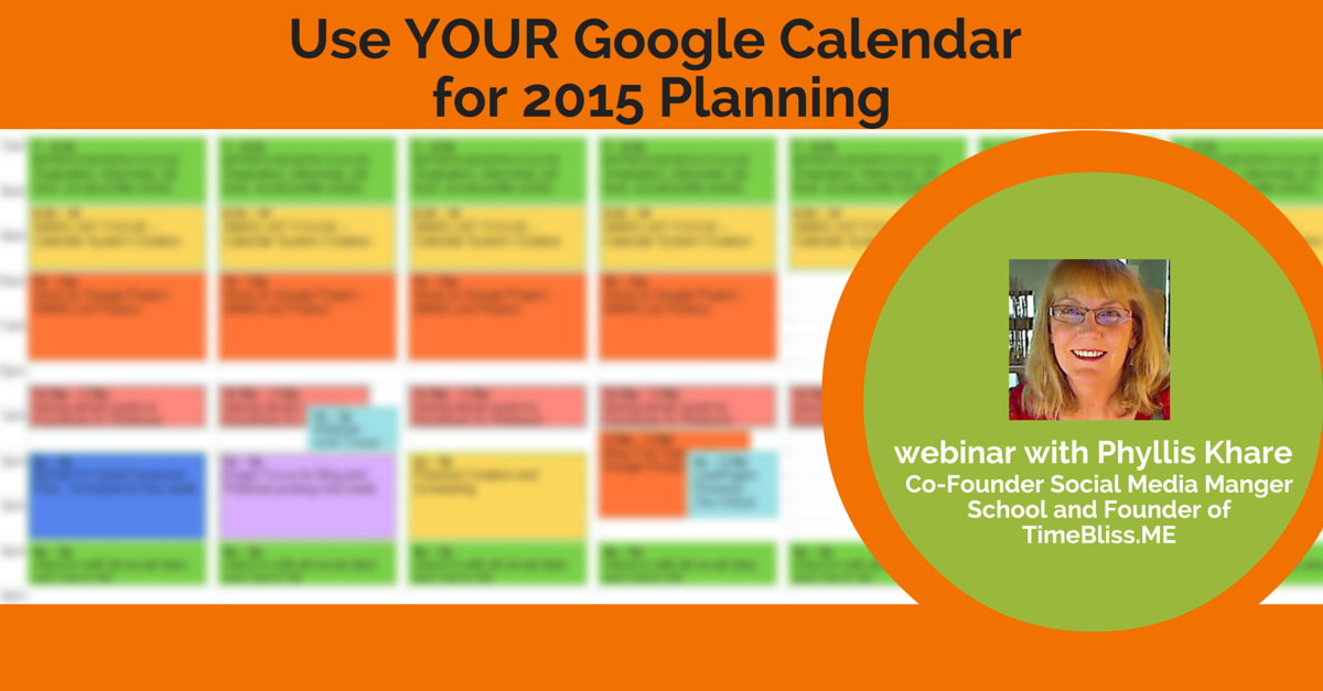 How to Use Your Google Calendar to Plan for 2015 Success